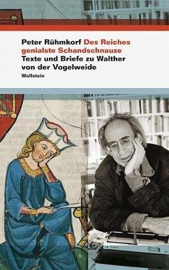 Des Reiches genialste Schandschnauze - Rühmkorf, Peter