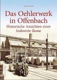 Das Oehlerwerk in Offenbach