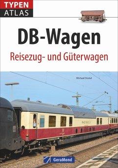 Typenatlas DB-Wagen - Dostal, Michael
