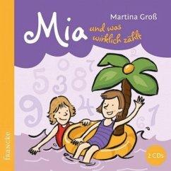Mia und was wirklich zählt, 2 Audio-CD