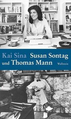 Susan Sontag und Thomas Mann - Sina, Kai