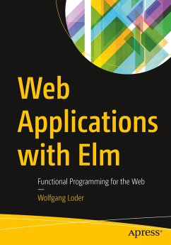 Web Applications with Elm - Loder, Wolfgang