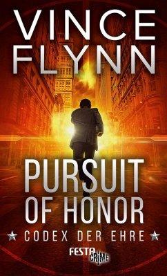 Pursuit of Honor - Codex der Ehre - Flynn, Vince