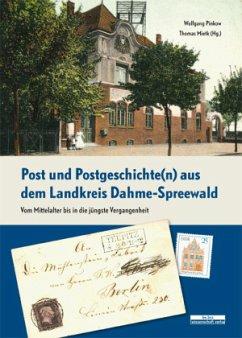 Post und Postgeschichte(n) aus dem Landkreis Dahme-Spreewald - Pinkow, Wolfgang