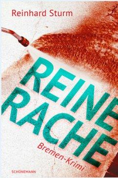 Reine Rache - Sturm, Reinhard