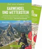 Zeit zum Wandern Karwendel und Wetterstein