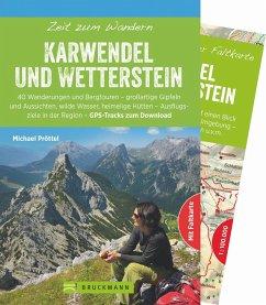 Zeit zum Wandern Karwendel und Wetterstein - Pröttel, Michael