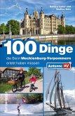 100 Dinge, die Sie in Mecklenburg-Vorpommern erlebt haben müssen