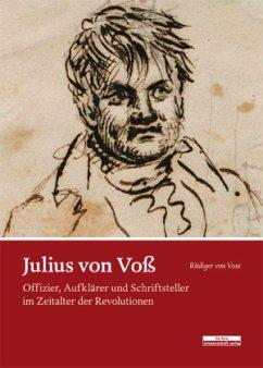 Julius von Voß - Voss, Rüdiger von