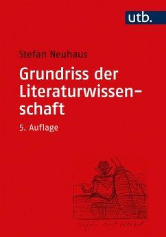 Grundriss der Literaturwissenschaft - Neuhaus, Stefan