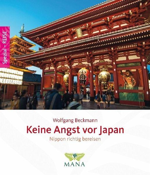 Keine Angst vor Japan - Beckmann, Wolfgang