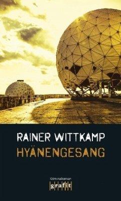 Hyänengesang / Martin Nettelbeck Bd.5