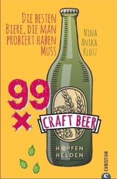 99 x Craft Beer - Klotz, Nina Anika