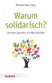 Warum solidarisch?