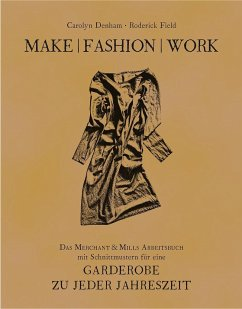Make   Fashion   Work - Denham, Carolyn; Field, Roderick