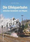Die Eifelquerbahn zwischen Gerolstein und Mayen
