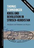 Krieg und Revolution in Syrisch-Kurdistan