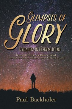Glimpses of Glory, Revelations in the Realms of God
