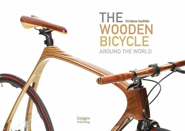Wooden Bicycle: Around the World - Iosifidis, Kiriakos