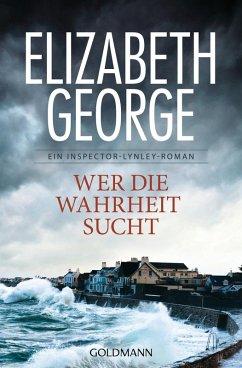 Wer die Wahrheit sucht / Inspector Lynley Bd.12 (eBook, ePUB) - George, Elizabeth