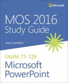 MOS 2016 Study Guide for Microsoft PowerPoint (eBook, PDF)