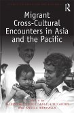 Migrant Cross-Cultural Encounters in Asia and the Pacific (eBook, PDF)