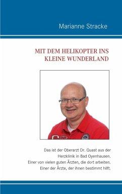 Mit dem Helikopter ins kleine Wunderland (eBook, ePUB)