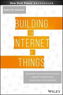 Building the Internet of Things (eBook, PDF) - Kranz, Maciej