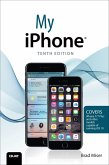 My iPhone (Covers iPhone 7/7 Plus and other models running iOS 10) (eBook, PDF)