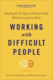 Working with Difficult People, Second Revised Edition (eBook, ePUB)