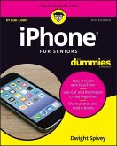 iPhone For Seniors For Dummies (eBook, ePUB)