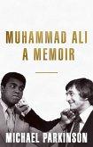 Muhammad Ali: A Memoir (eBook, ePUB)