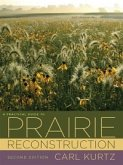 Practical Guide to Prairie Reconstruction (eBook, ePUB)