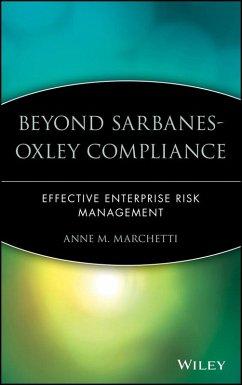 Beyond Sarbanes-Oxley Compliance (eBook, ePUB) - Marchetti, Anne M.