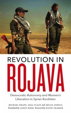 Revolution in Rojava (eBook, ePUB) - Flach, Anja; Knapp, Michael; Ayboga, Ercan