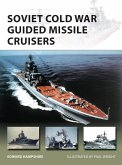 Soviet Cold War Guided Missile Cruisers (eBook, PDF)