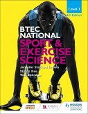 BTEC National Level 3 Sport and Exercise Science 4th Edition (eBook, ePUB)