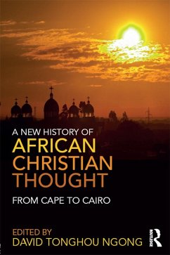 A New History of African Christian Thought (eBook, ePUB)