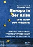 Europa in der Krise - Vom Traum zum Feindbild? (eBook, ePUB)