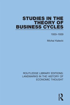 Studies in the Theory of Business Cycles (eBook, ePUB) - Kalecki, Michal