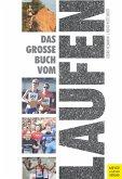 Das große Buch vom Laufen (eBook, PDF)