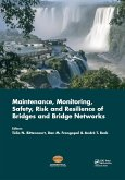Maintenance, Monitoring, Safety, Risk and Resilience of Bridges and Bridge Networks (eBook, PDF)