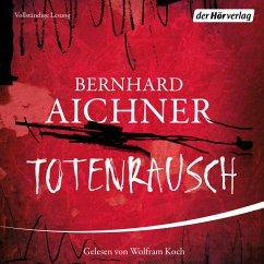 Totenrausch / Totenfrau-Trilogie Bd.3 (MP3-Download) - Aichner, Bernhard