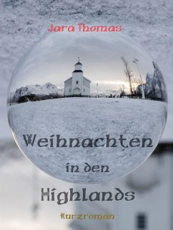 Weihnachten in den Highlands (eBook, ePUB) - Thomas, Jara