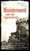 Ministermord unter der Augustbrücke