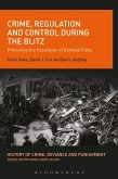 Crime, Regulation and Control During the Blitz (eBook, ePUB)