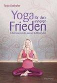 Yoga für den inneren Frieden