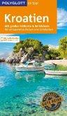 POLYGLOTT on tour Reiseführer Kroatien