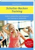 Schulter-Nacken-Training