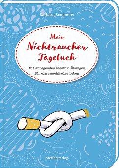 Mein Nichtraucher-Tagebuch - Sommerer, Barbara